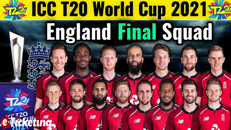 England Vs B2 Tickets - Britain Squad For ICC T20 World Cup 2021, ENG Matches Schedule, Captain, Coaches Name, Previous History Of England T20 Cricket